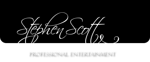 Stephen Scott - Professional Entertainment